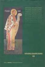 Studia Basiliana, Vol. Iii