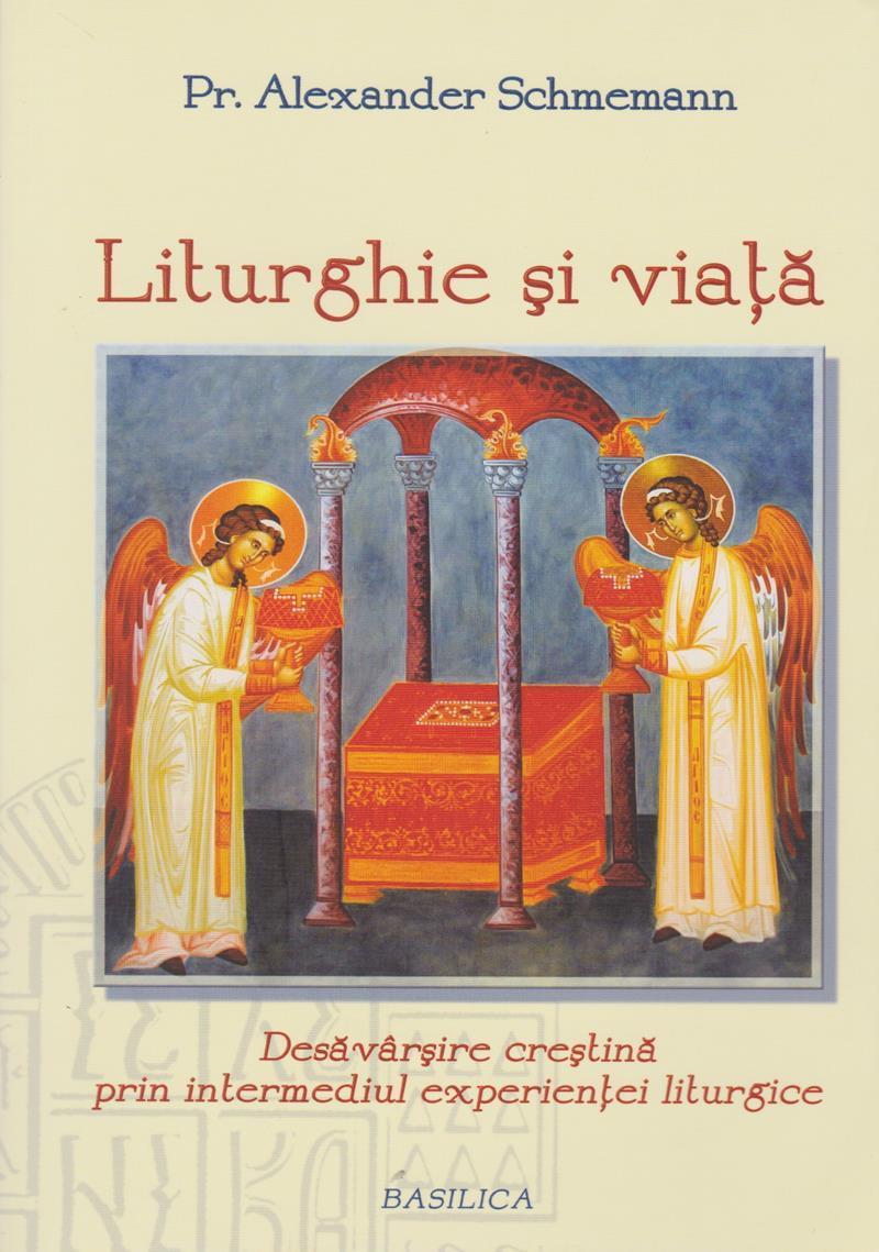 Liturghie Si Viata