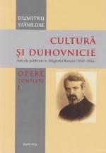 Cultura Si Duhovnicie. Opere Complete. Vol. 1
