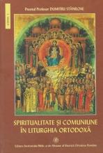 Spiritualitate Si Comuniune In Liturghia Ortodoxa