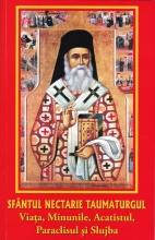 Sfântul Nectarie Taumaturgul – Viata, Minunile, Acatistul, Paraclisul şi Slujba