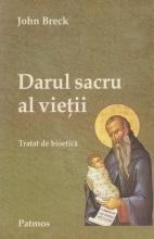 Darul Sacru Al Vietii. Tratat De Bioetica