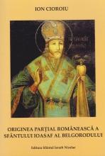 Originea Partial Romaneasca A Sfantului Ioasaf Al Belgorodului