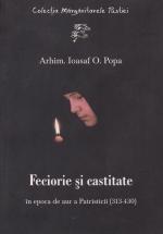 Feciorie Si Castitate In Epoca De Aur A Patristicii (313-430)