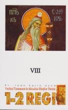 1-2 Regi. Vechiul Testament In Talcuirea Sfintilor Parinti