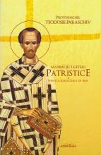 Maxime și Cugetări Patristice. Sfântul Ioan Gură De Aur
