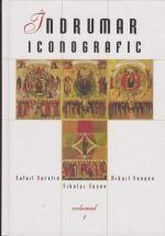 Indrumar Iconografic - Volumul I