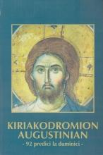 Kiriakodromion Augustinian - 92 Predici La Duminici