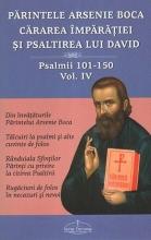 Cărarea Împărăţiei şi Psaltirea Lui David Vol. 4, Psalmii 101-150