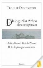 Dialoguri La Athos - între Cer și Pământ