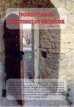 Îndreptarul Creştinului Ortodox. Culegere De Articole Moral-duhovniceşti