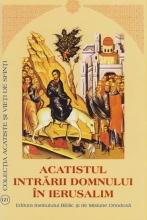 Acatistul Intrarii Domnului In Ierusalim