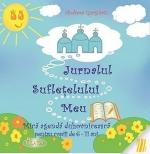 Jurnalul Suflețelului Meu. Mica Agendă Duhovnicească Pentru Copiii De 6-11 Ani
