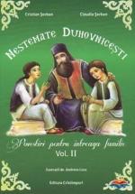 Nestemate Duhovnicesti. Povestiri Pentru Intreaga Familie. Vol. 2