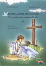 Nestemate Duhovnicesti. Povestiri Pentru Intreaga Familie. Vol. 1