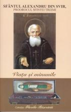 Viaţa şi Minunile Sfântului Alexandru Din Svir, Proorocul Sfintei Treimi