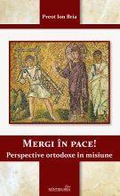 Mergi în Pace! Perspective Ortodoxe în Misiune