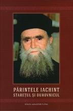 Părintele Iachint, Stareţul Si Duhovnicul