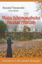 Viața  Schimonahului Nicolae(turcul)