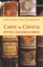 Carte De Căpătâi Pentru Călugări şi Mireni