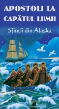 Apostoli La Capătul Lumii - Sfinții Din Alaska