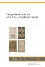 Interpretarea Biblică între Biserică şi Universitate