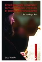 Reglementări Canonice Privind Cântarea Liturgică în Biserica Ortodoxă Română