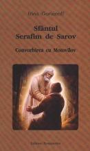 Sfântul Serafim De Sarov. Convorbirea Cu Motovilov