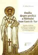 Omilia Despre Predica A Sfantului Ioan Gura De Aur - Studiu Omiletic