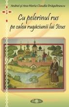 Cu Pelerinul Rus Pe Calea Rugaciunii Lui Iisus