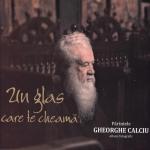 Un Glas Care Te Chema- Parintele Gheorghe Calciu- Album Fotografic