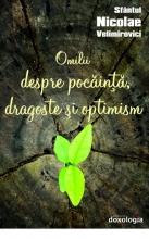 Omilii Despre Pocăință, Dragoste și Optimism