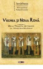 Vechea și Noua Romă. De La Tradiția Ortodoxă La Tradițiile Apusului