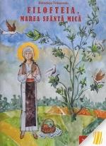 Filofteia, Marea Sfântă Mică