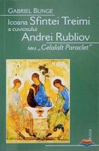 Icoana Sfintei Treimi A Cuviosului Andrei Rubliov Sau «celalalt Paraclet»