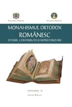 Monahismul Ortodox Romanesc Vol 2-  Istorie, Contributii Si Repertorizare