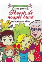 Poveşti De Noapte Bună Cu Bunicuţa Alina
