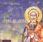 Vino Si Vezi! Viaţa Sfântului Apostol Andrei Povestită Copiilor