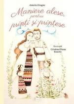 Maniere Alese Pentru Prinţi şi Prinţese