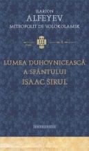 Lumea Duhovniceasca A Sfantului Isaac Sirul