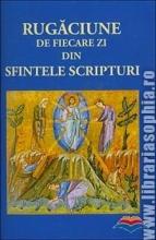 Rugăciune De Fiecare Zi Din Sfintele Scripturi