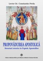 Propovăduirea Apostolică     Structuri Retorice în Faptele Apostolilor