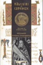 Tâlcuiri și Cateheze- Vol Ii- Tâlcuiri La Sfintele Slujbe