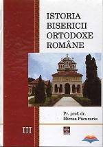 Istoria Bisericii Ortodoxe Romane. Vol. 3