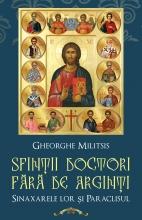 Sfinţii Doctori Fără De Arginţi - Sinaxarele Lor şi Paraclisul