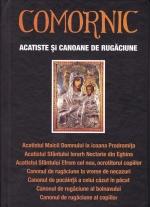 Comornic - Acatiste Si Canoane De Rugaciune
