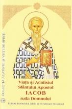 Viata Si Acatistul Sfantului Apostol Iacob Ruda Domnului, întâiul Episcop Al Ierusalimului (23 Octombrie)