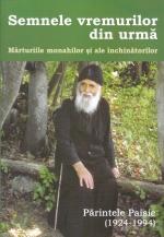 Semnele Vremurilor Din Urmă, Mărturiile Monahilor și Ale închinătorilor