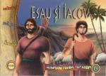 Esau și Iacov. Descoperind Vechiul Testament Vol 6
