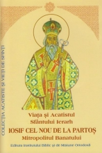 Viata Si Acatistul Sfantului Ierarh Iosif Cel Nou De La Partos